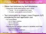 multiple fault model test minimization