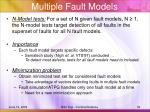 multiple fault models