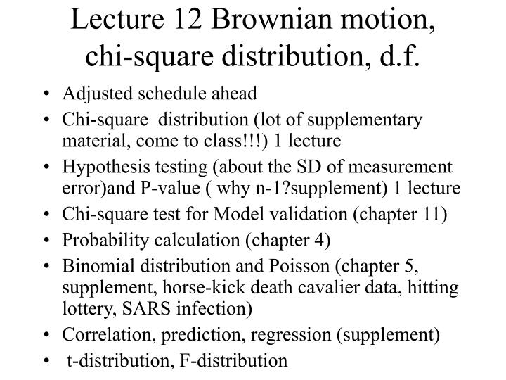 lecture 12 brownian motion chi square distribution d f n.