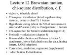 lecture 12 brownian motion chi square distribution d f