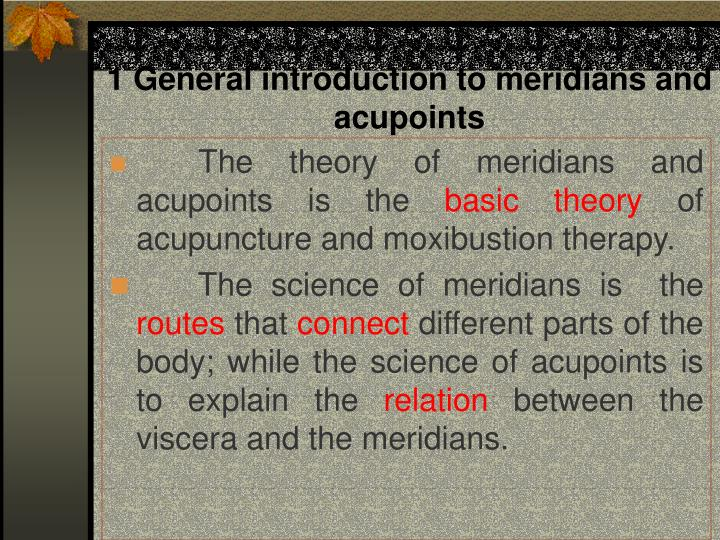 1 general introduction to meridians and acupoints n.