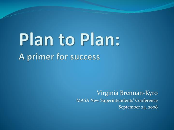 plan to plan a primer for success n.