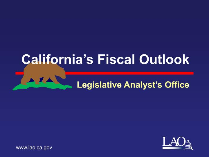 california s fiscal outlook n.