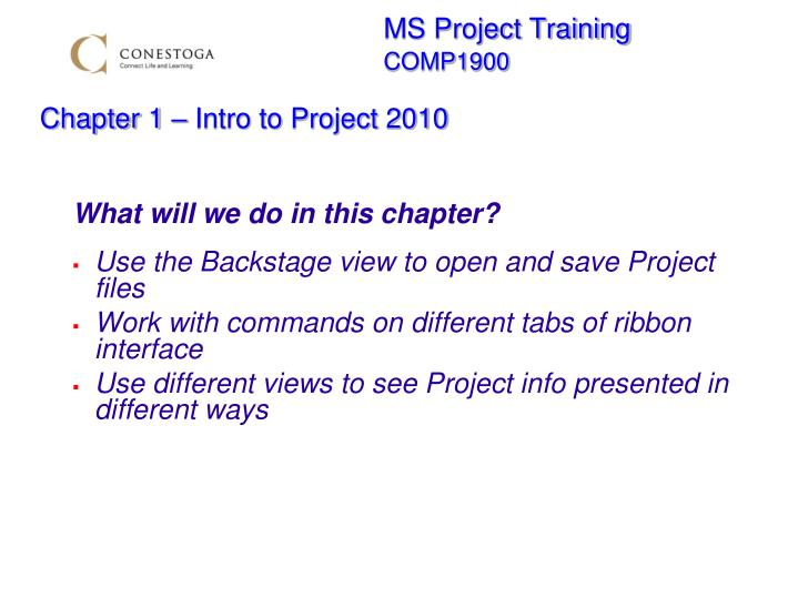 ms project training comp1900 chapter 1 intro to project 2010 n.
