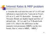 interest rates mrp problem