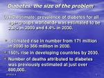 diabetes the size of the problem