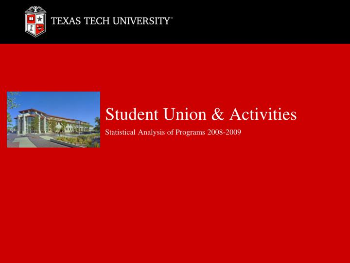 student union activities statistical analysis of programs 2008 2009 n.