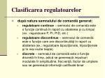 clasificarea regulatoarelor
