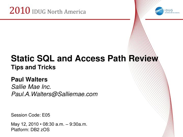 static sql and access path review tips and tricks n.
