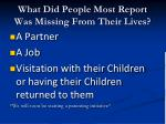 what did people most report was missing from their lives