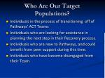 who are our target populations