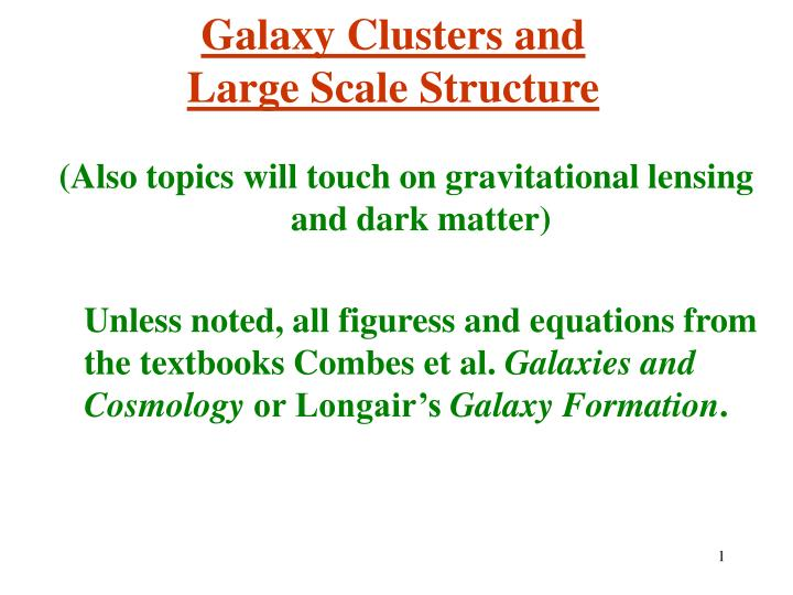 galaxy clusters and large scale structure n.