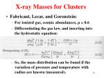 x ray masses for clusters2
