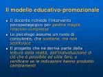il modello educativo promozionale