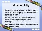video activity