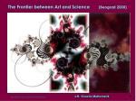 the frontier between art and science beograd 2000