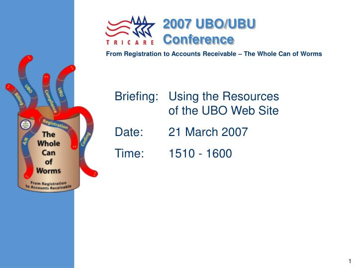 briefing using the resources of the ubo web site date 21 march 2007 time 1510 1600 n.