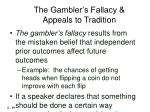 the gambler s fallacy appeals to tradition