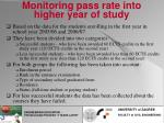 monitoring pass rate into higher year of study