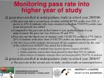 monitoring pass rate into higher year of study2