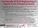 the faculty of civil engineering in zagreb in the bologna process