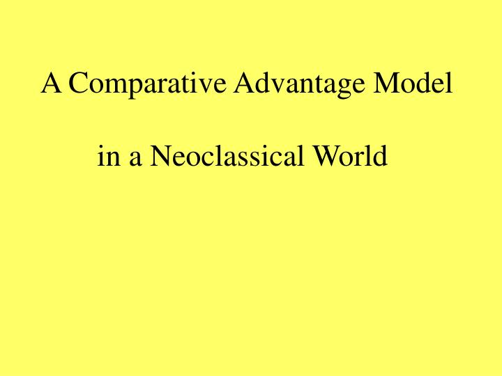 a comparative advantage model n.