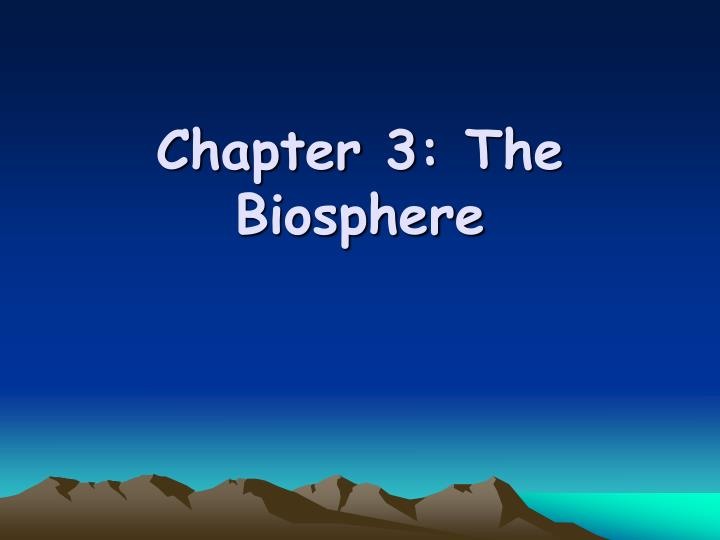 chapter 3 the biosphere n.