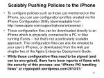 scalably pushing policies to the iphone