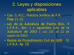 2 leyes y disposiciones aplicables