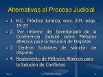 alternativas al proceso judicial