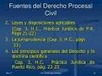 fuentes del derecho procesal civil