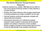 why monitor behaviors through academic measures