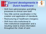 current developments in dutch healthcare