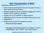 main characteristics of ddos
