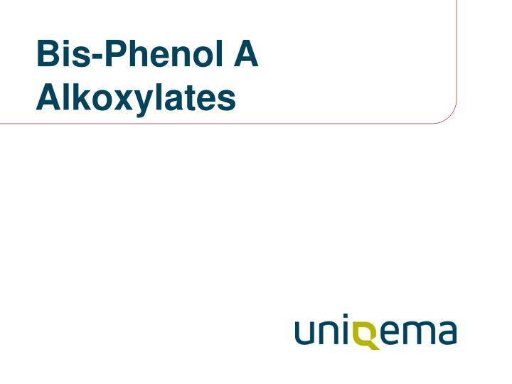 bis phenol a alkoxylates n.