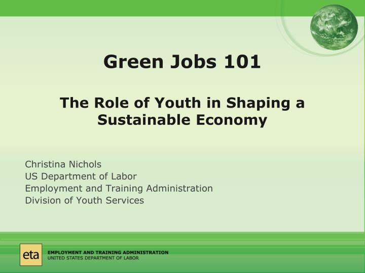 green jobs 101 the role of youth in shaping a sustainable economy n.
