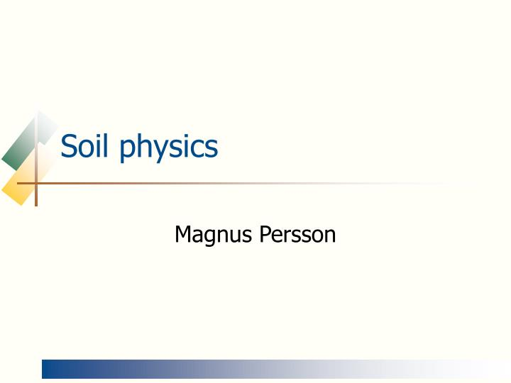 soil physics n.