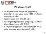 passive costs