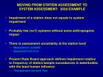 moving from station assessment to system assessment 303d example