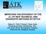 improving the efficiency of the a i by new technical and diagnostic methods in cattle