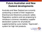 future australian and new zealand developments