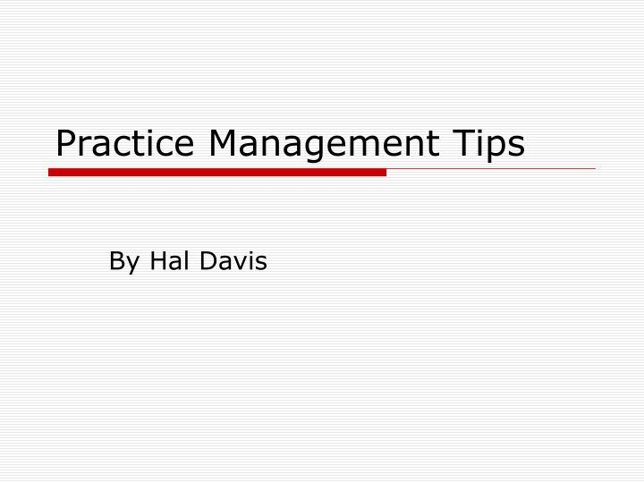 practice management tips n.