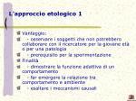 l approccio etologico 1