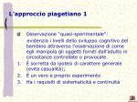 l approccio piagetiano 1