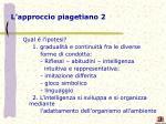 l approccio piagetiano 2