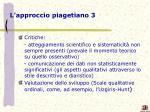 l approccio piagetiano 3
