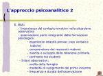 l approccio psicoanalitico 2