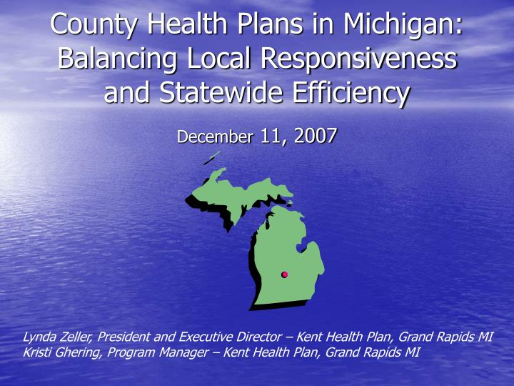 county health plans in michigan balancing local responsiveness and statewide efficiency n.