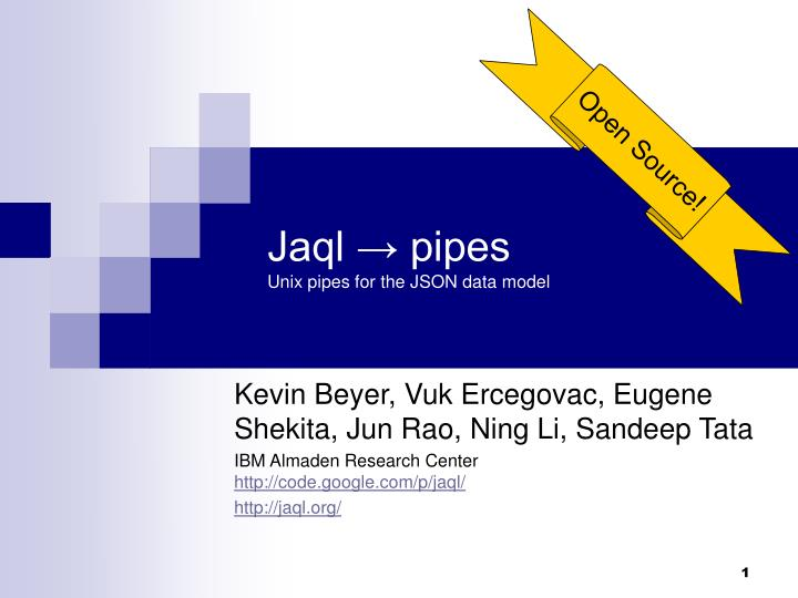 jaql pipes unix pipes for the json data model n.