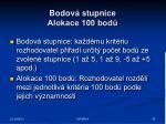 bodov stupnice alokace 100 bod